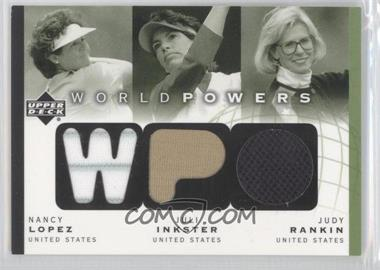 2003 Upper Deck - World Powers - Triple #WP3-3 - Nancy Lopez, Juli Inkster, Judy Rankin