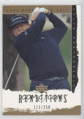 2003 Upper Deck Renditions - [Base] - Gold #9 - Colin Montgomerie /250