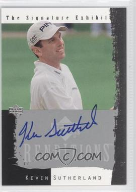 2003 Upper Deck Renditions - The Signature Exhibit #KS - Kevin Sutherland