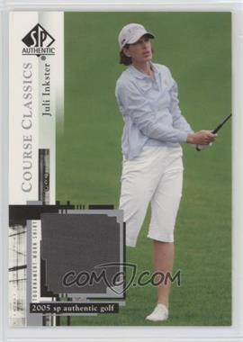2005 SP Authentic - Course Classics Golf Shirts #CC5 - Juli Inkster