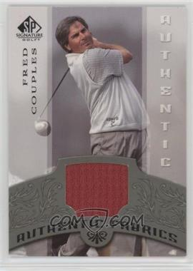 2005 SP Signature - Authentic Fabrics #AF-FC - Fred Couples