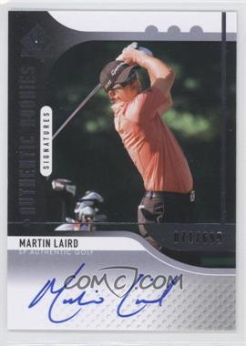2012 SP Authentic - [Base] #105 - Martin Laird /699