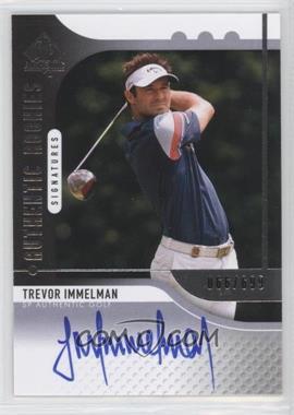2012 SP Authentic - [Base] #96 - Trevor Immelman /699