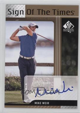 2012 SP Authentic - Sign of the Times #ST-MW - Mike Weir