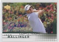 John Mallinger /25