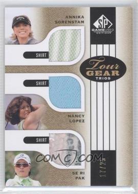 2012 SP Game Used Edition - Tour Gear Trios - Gold Shirts #TG3 HOF - Annika Sorenstam, Nancy Lopez, Se Ri Pak /25