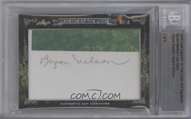 2013-14 Leaf Legends of the Links Cut Signatures - Cut Signatures - Dual #BNJH - Byron Nelson, Jay Haas /2 [BGS AUTHENTIC]