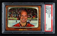 Bobby Hull [PSA 7 NM]