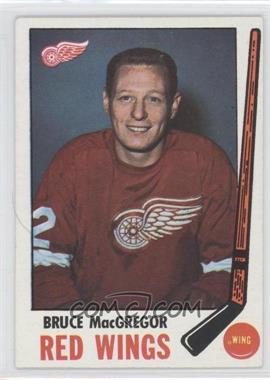 1969-70 Topps - [Base] #63 - Bruce MacGregor