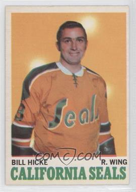 1970-71 O-Pee-Chee - [Base] #76 - Bill Hicke