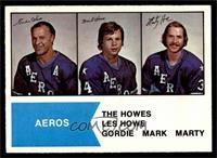 Gordie Howe, Mark Howe, Marty Howe [EXMT]
