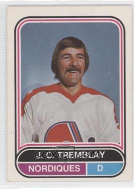 1975-76 O-Pee-Chee WHA - [Base] #130 - J.C. Tremblay