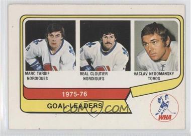 1976-77 O-Pee-Chee WHA - [Base] #1 - Marc Tardif, Real Cloutier, Vaclav Nedomansky
