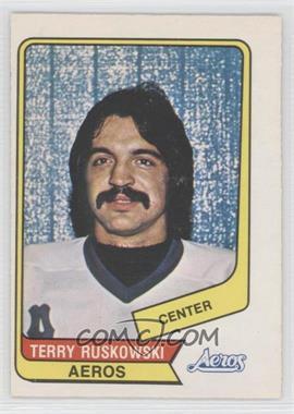 1976-77 O-Pee-Chee WHA - [Base] #38 - Terry Ruskowski