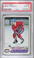 Mario Tremblay [PSA 10]