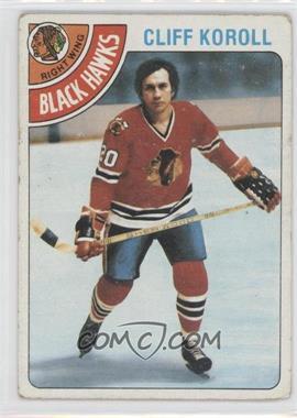 1978-79 Topps - [Base] #239 - Cliff Koroll [GoodtoVG‑EX]
