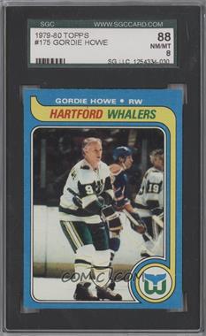 1979-80 Topps - [Base] #175 - Gordie Howe [SGC88NM/MT8]