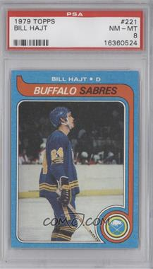 1979-80 Topps - [Base] #221 - Bill Hajt [PSA 8]