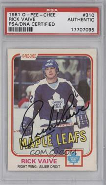 1981-82 O-Pee-Chee - [Base] #310 - Rick Vaive [PSA/DNA Certified Auto]