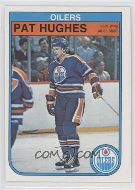 1982-83 O-Pee-Chee - [Base] #109 - Pat Hughes