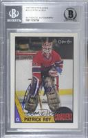Patrick Roy [BAS Certified Encased by BGS]