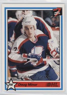 1990-91 7th Inning Sketch OHL - [Base] #188 - Doug Minor