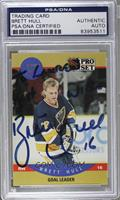 Brett Hull [PSA/DNA Certified Encased]