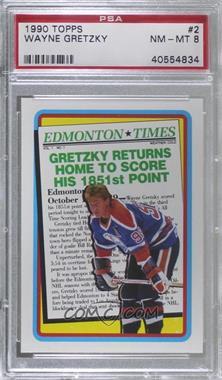 1990-91 Topps - [Base] #2 - Wayne Gretzky [PSA8NM‑MT]