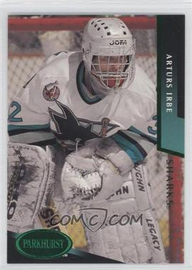 1993-94 Parkhurst - [Base] - Emerald Ice #451 - Arturs Irbe