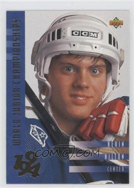 1993-94 Upper Deck - [Base] #567 - Kevin Hilton