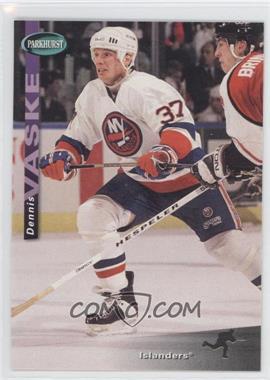 1994-95 Parkhurst - [Base] #141 - Dennis Vaske
