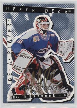 1994-95 Upper Deck Be a Player - [Base] - Signatures [Autographed] #3 - Martin Brodeur