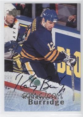 1995-96 Upper Deck Be a Player - [Base] - Autographs [Autographed] #S114 - Randy Burridge