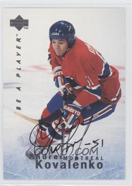 1995-96 Upper Deck Be a Player - [Base] - Autographs [Autographed] #S118 - Andrei Kovalenko