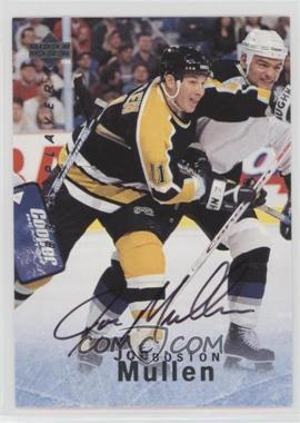 1995-96 Upper Deck Be a Player - [Base] - Autographs [Autographed] #S154 - Joe Mullen