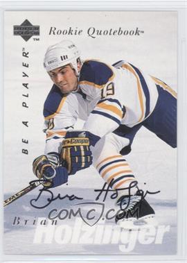 1995-96 Upper Deck Be a Player - [Base] - Autographs [Autographed] #S161 - Brian Holzinger