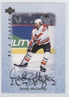 1995-96 Upper Deck Be a Player - [Base] - Autographs [Autographed] #S217 - Sandy McCarthy
