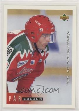 1995-96 Upper Deck Swedish - [Base] #216 - Par Edlund