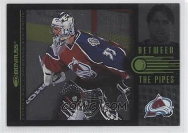 1997-98 Donruss - Between the Pipes #1 - Patrick Roy /3500