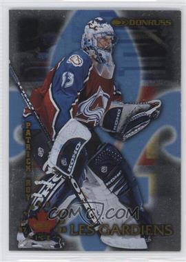 1997-98 Donruss Canadian Ice - Les Gardiens #1 - Patrick Roy /1500