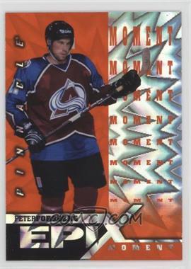 1997-98 Pinnacle - Epix - Orange Moment #E14 - Peter Forsberg