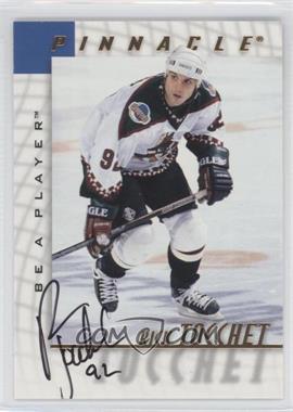 1997-98 Pinnacle Be A Player - [Base] - Autographs [Autographed] #127 - Rick Tocchet