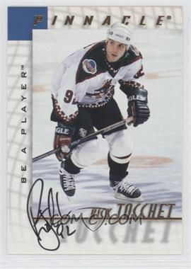 1997-98 Pinnacle Be A Player - [Base] - Autographs [Autographed] #127 - Rick Tocchet