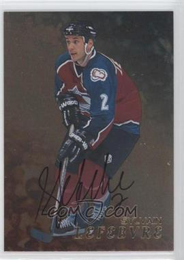 1998-99 In the Game Be A Player - [Base] - Gold Autographs #184 - Sylvain Lefebvre