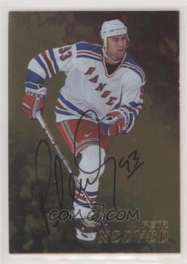 1998-99 In the Game Be A Player - [Base] - Gold Autographs #243 - Petr Nedved