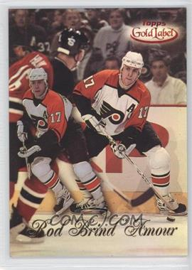 1998-99 Topps Gold Label - [Base] - Class 2 Red Label #99 - Rod Brind'Amour /50
