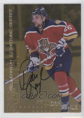 1999-00 In the Game Be A Player Millennium Signature Series - [Base] - Gold Autograph [Autographed] #114 - Dan Boyle