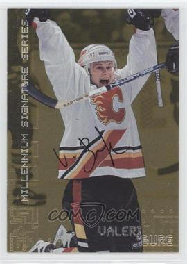 1999-00 In the Game Be A Player Millennium Signature Series - [Base] - Gold Autograph [Autographed] #40 - Valeri Bure