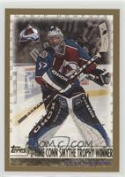 Patrick Roy (2-Time Conn Smythe Trophy Winner)