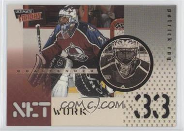 1999-00 Upper Deck Ultimate Victory - NetWork #NW 2 - Patrick Roy